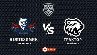 КХЛ: «Нефтехимик» Нижнекамск VS «Трактор» Челябинск
